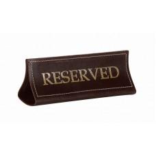 Табличка настольная «Reserved» шора темная